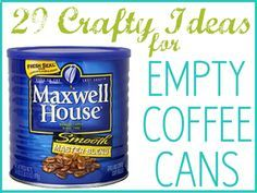 Think twice before throwing away coffee cans. Here's 29 crafty ways to #reuse…