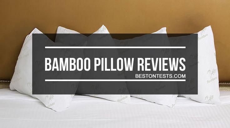 Bamboo Pillow Reviews  2017