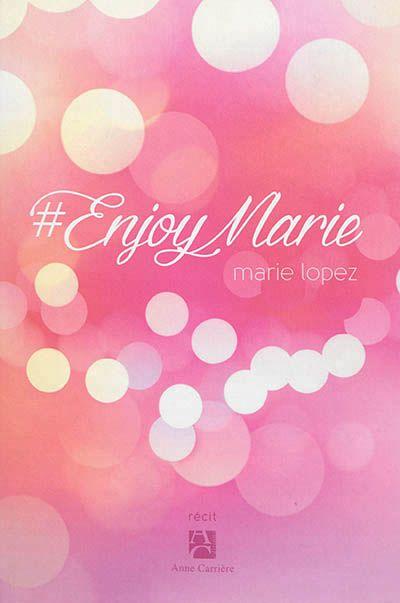 - #EnjoyMarie - Moins D'EnjoyPhoenix, plus de Marie