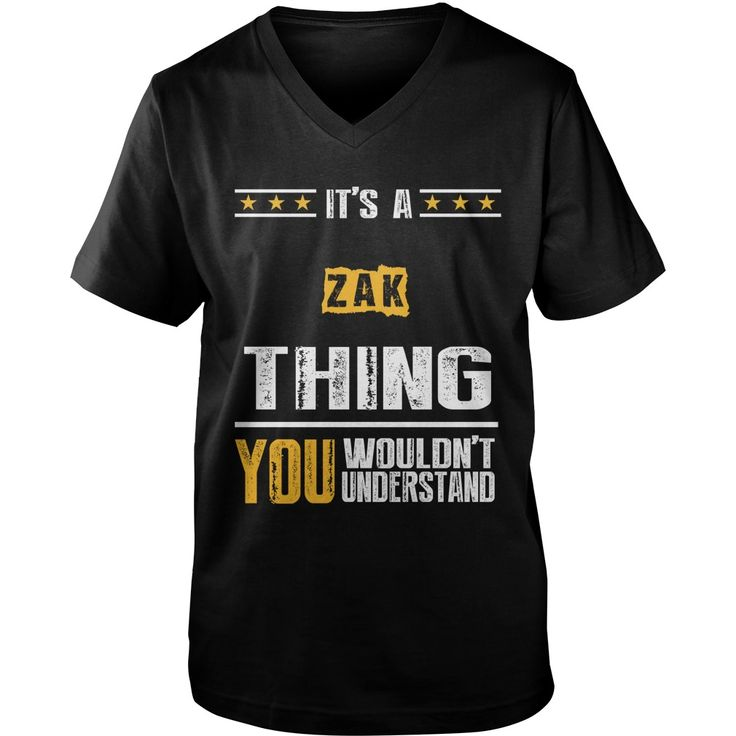 It's A ZAK Thing,You Wouldn't Understand T-shirt #gift #ideas #Popular #Everything #Videos #Shop #Animals #pets #Architecture #Art #Cars #motorcycles #Celebrities #DIY #crafts #Design #Education #Entertainment #Food #drink #Gardening #Geek #Hair #beauty #Health #fitness #History #Holidays #events #Home decor #Humor #Illustrations #posters #Kids #parenting #Men #Outdoors #Photography #Products #Quotes #Science #nature #Sports #Tattoos #Technology #Travel #Weddings #Women