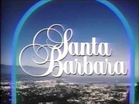 Santa Barbara - 1984-1993 - YouTube
