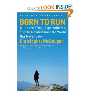 a review of mcdougalls book born to run At the heart of born to run lies a mysterious tribe of mexican indians natural born heroes: the lost secrets of strength and endurance review quite simply the best book you'll ever read about running - it's brilliant.