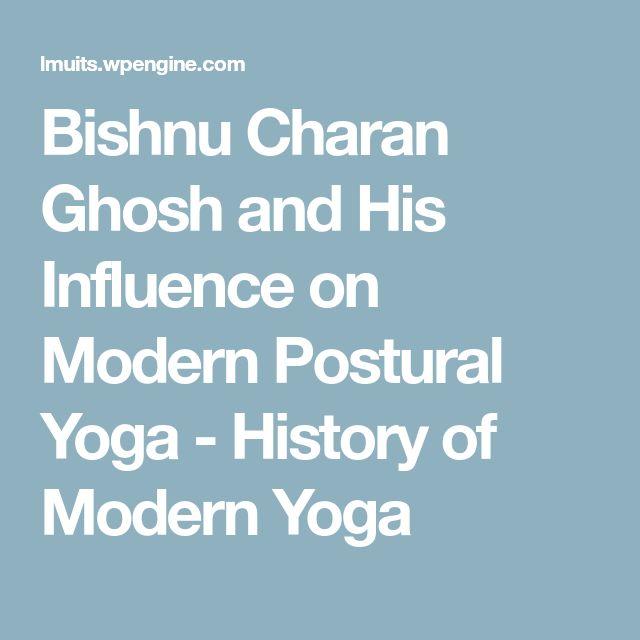 Bishnu Charan Ghosh and His Influence on Modern Postural Yoga - History of Modern Yoga