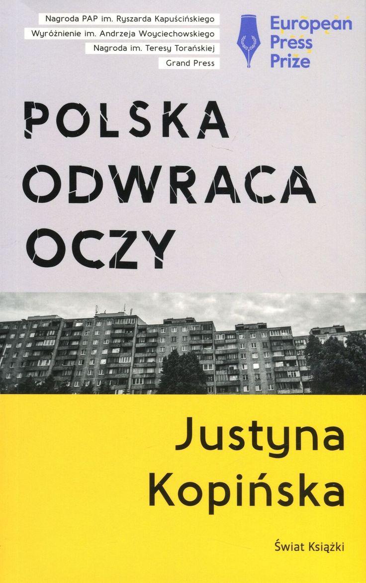 """Nowa książka najczęściej nagradzanej dziennikarki 2015 roku. <br /> <br /> Zbiór reportaży Justyny Kopińskiej """"Polska odwraca oczy"""" to opowieści o najważniejszych niewyjaśnionych sprawach ostatnich lat. <br /> – Zawsze chciałam być policjantką śledczą – mówi Kopińska. – Odkrywać ukryte sprawy dotyczące przemocy dotykającej bezbronnych ludzi. Dziś robię to przez dziennikarstwo.<br /> <br /> W książce m.in. reportaż o dręczonych pacjentac..."""
