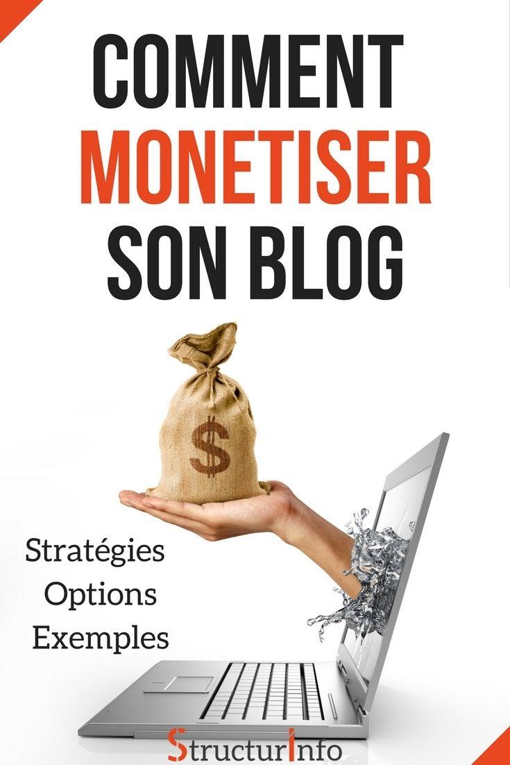 Comment monétiser son blog – Découvrez 16 méthodes et plus de 37 options pour gagner de l'argent avec votre blog avec des exemples concrets pour vous aider à développer votre stratégie - https://structurinfo.com/fr/comment-monetiser-son-blog/ | Monétiser Blog | Gagner argent blog | Gagner argent Internet