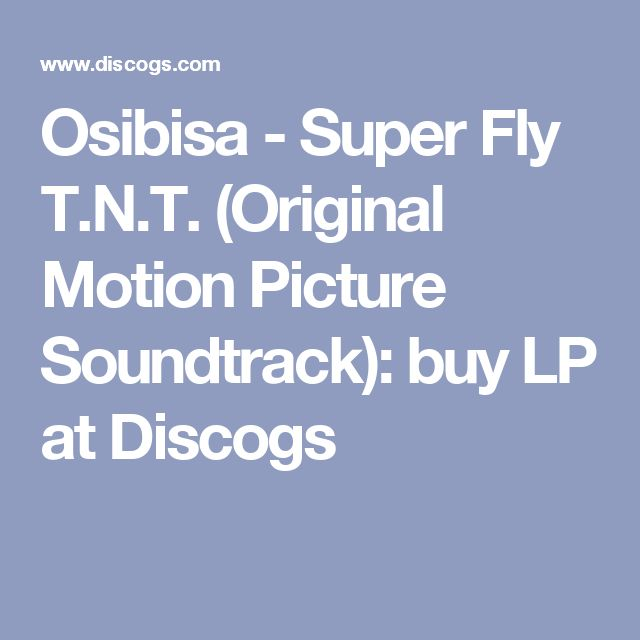 Osibisa - Super Fly T.N.T. (Original Motion Picture Soundtrack): buy LP at Discogs