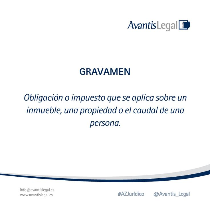 Comenzamos la semana con el #AzJurídico Gravamen