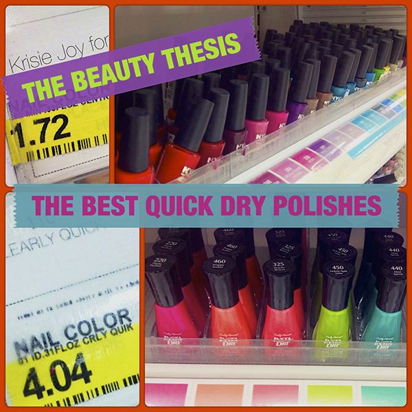 Budget friendly quick dry nail polish for the gal on the go!