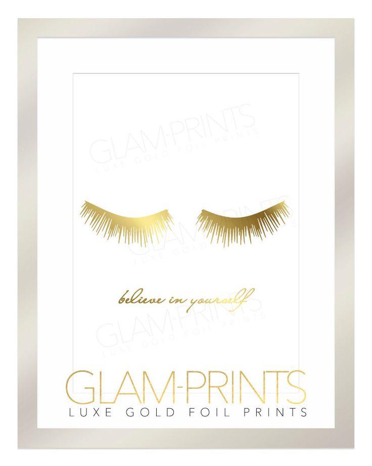 Lashes Eyelashes GLAM Falsies Makeup Gold Foil Print Art Design Sign Picture Vanity Makeup Room Bathroom 8.5x11 Multiple Sizes Believe LOVE by GlamPrintsShop on Etsy https://www.etsy.com/listing/215737526/lashes-eyelashes-glam-falsies-makeup