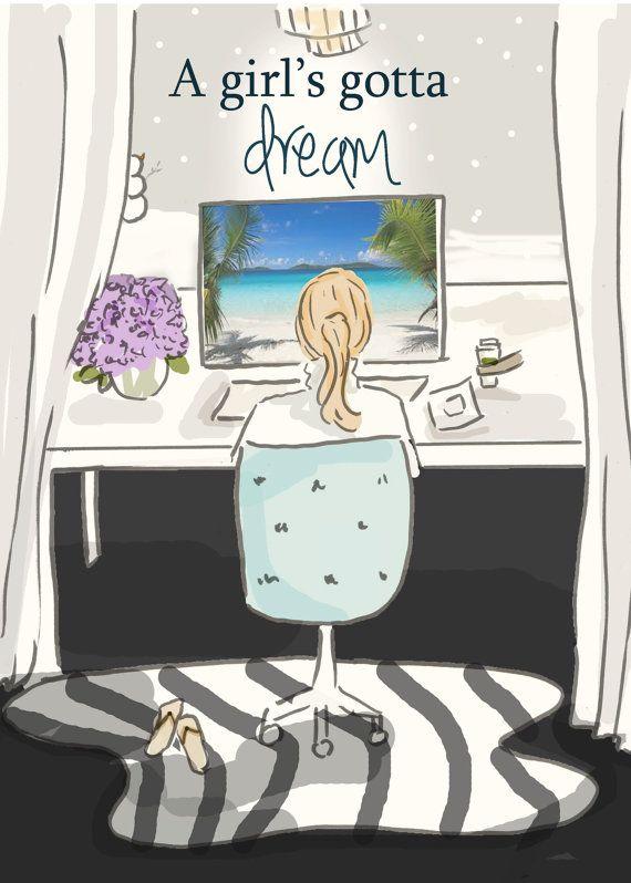 A Girl's Gotta Dream Art for Women by RoseHillDesignStudio