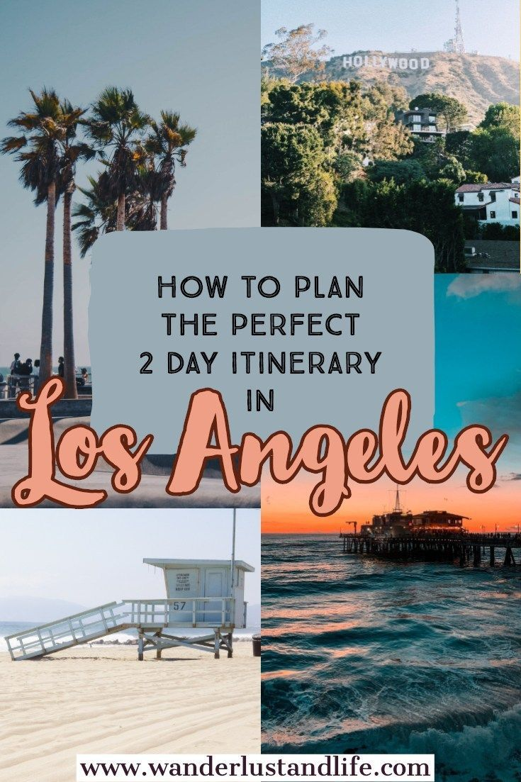 This 2 Day La Itinerary Will Help You Plan Your Next Trip We Provide An Honest Guide To La From The Los Angeles Itinerary California Travel Los Angeles Travel