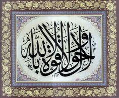 "Calligraphy of ""La Hawla…"" Dhikr"