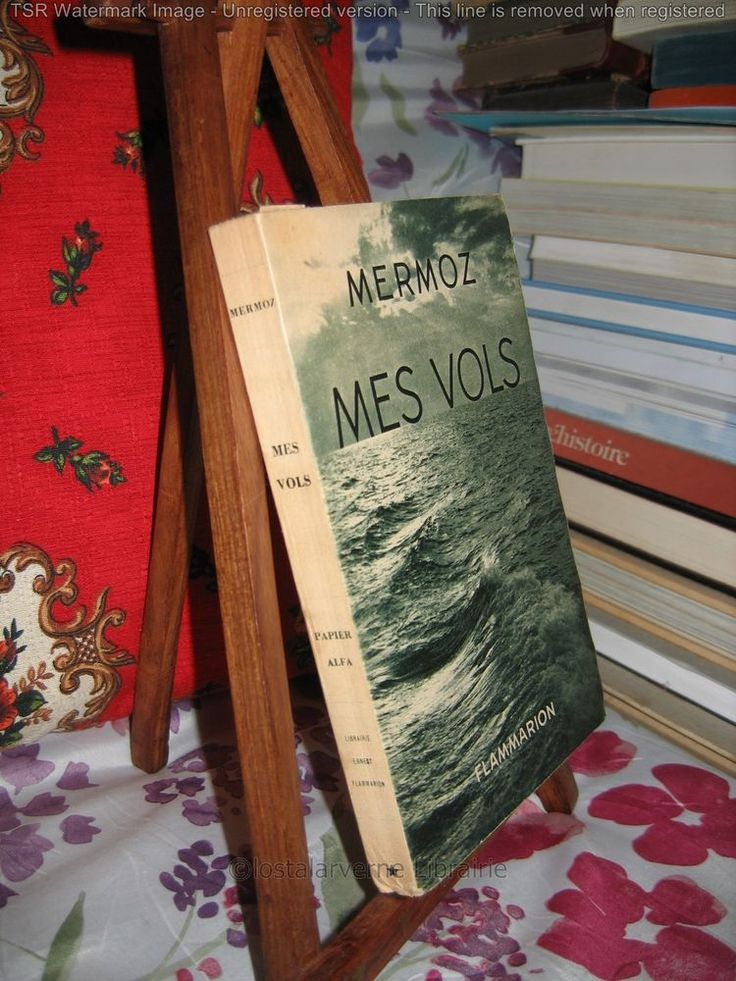 """Mes Vols"" Par Jean MERMOZ Edition Originale 1/1000 bel état 1937"