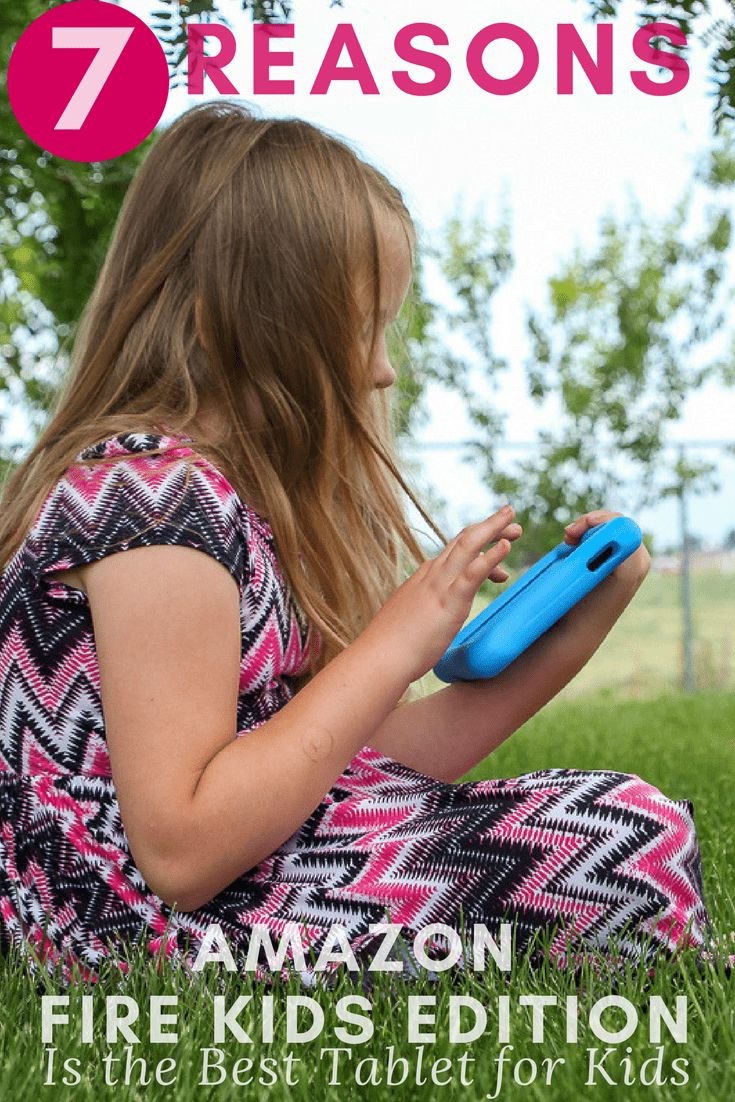7 Ways Amazon Fire Kids Edition Is The Best Tablet For Kids