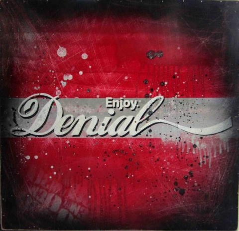 """Enjoy Denial"" by Daniel Bombardier.  Mixed Media on Wood Panel"
