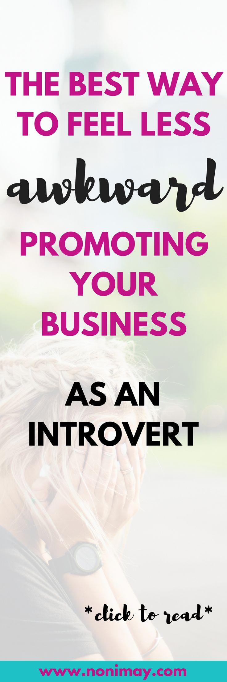 The best way to feel less awkward promoting your business as an introvert