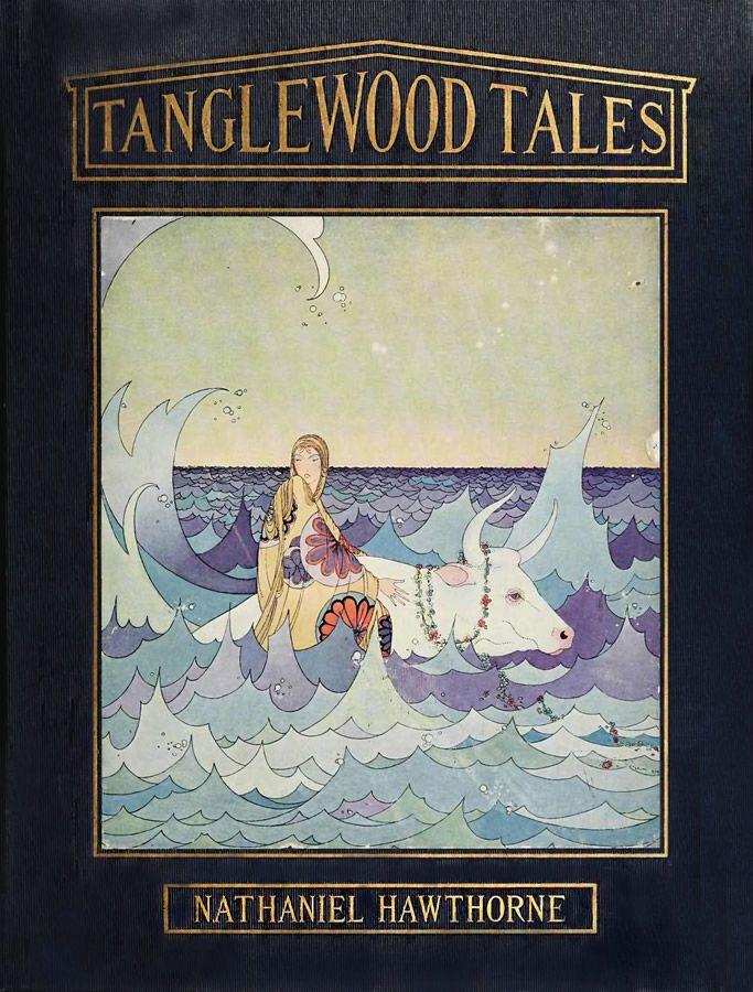 Golden Age Book Illustrations Virginia Sterrett - <b>Tanglewood Tales</b> ...