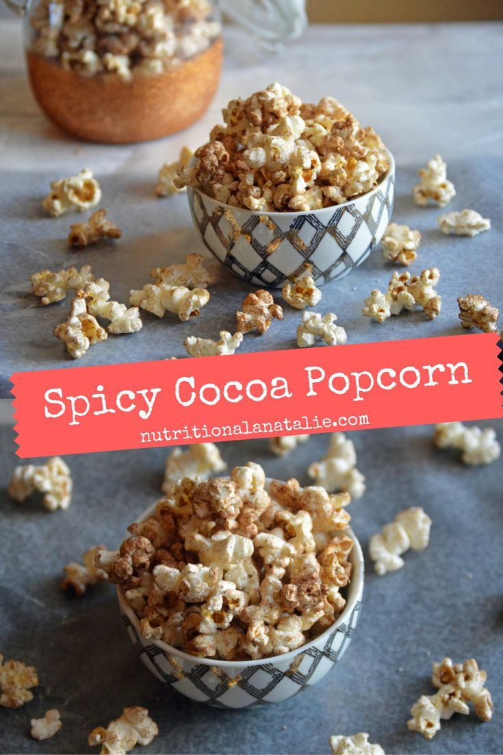 Spicy Cocoa Popcorn Recipe. A one cup serving has less than 40 calories! | Healthy Snacks | Pinterest