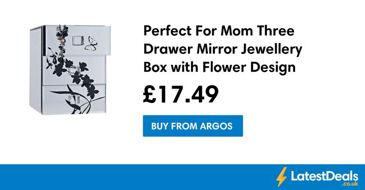 Perfect For Mom Three Drawer Mirror Jewellery Box with Flower Design Save £17.50, £17.49 at Argos