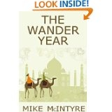 The Wander Year by Mike McIntyre - great and informative reading