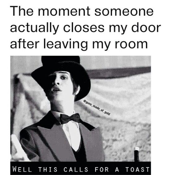 P!ATD humor. If you get it, I like you. if you don't, i still like you. :-P xx -- when they leave it open I play this song ahaha