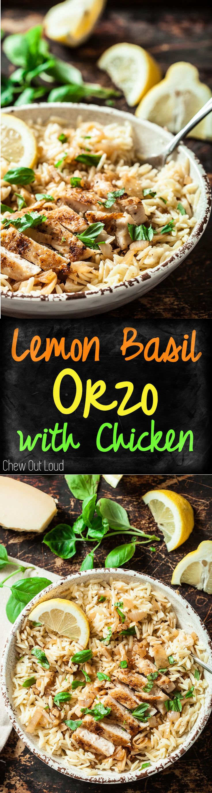 Lemon Basil Orzo with Chicken. Light, Healthy, Delicious! Ultimate spring-summer dish. #lemon #pasta #chicken www.chewoutloud.com (Summer Chicken Meals)