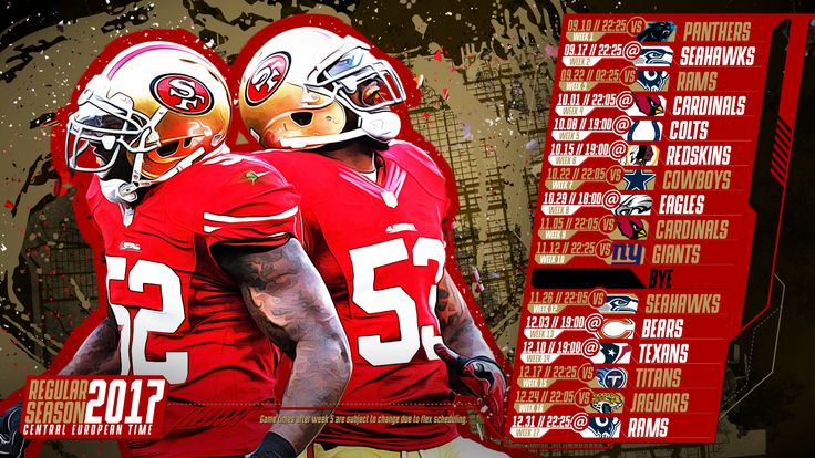 Schedule wallpaper for the San Francisco 49ers Regular Season, 2017 Central European Time. Made by #tgersdiy