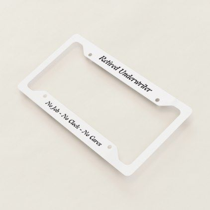Retired Underwriter License Plate Frame - fun gifts funny diy customize personal