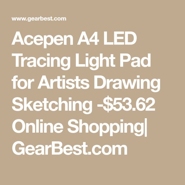 Acepen A4 LED Tracing Light Pad for Artists Drawing Sketching -$53.62 Online Shopping  GearBest.com