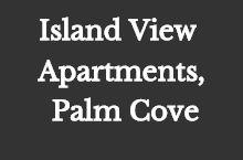 Island View Apartments, Palm Cove