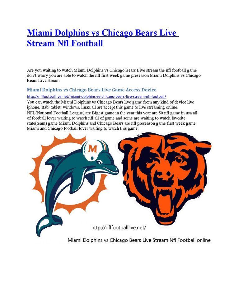 Miami dolphins vs chicago bears live stream nfl football
