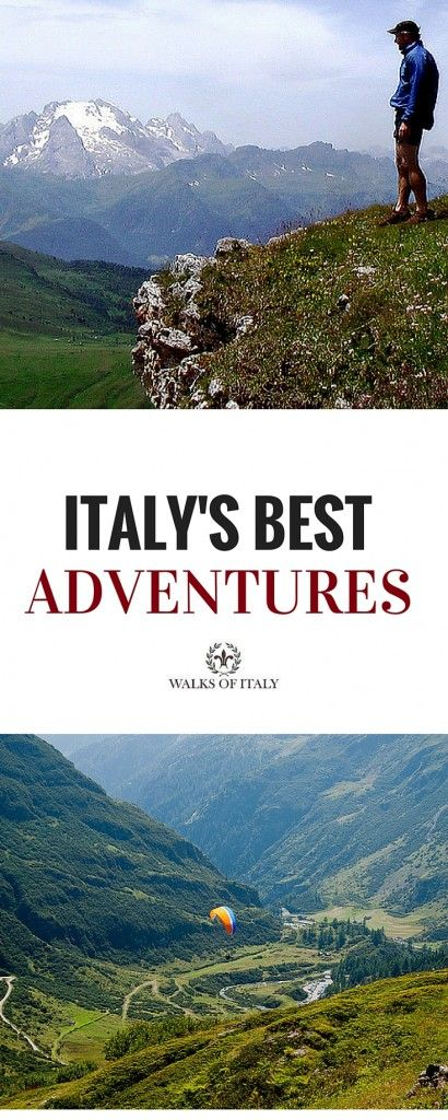A Guide To Our Favorite Outdoor Adventures In Italy