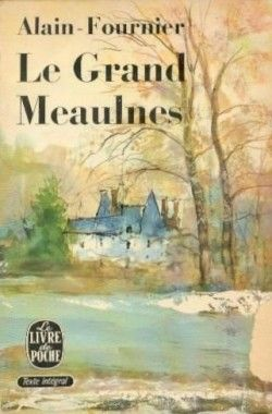 The novel that changed the way I thought about novels. I read it at age 12. Often translated as THE WANDERER, it is very important, if you can't read French, to read a great translation.