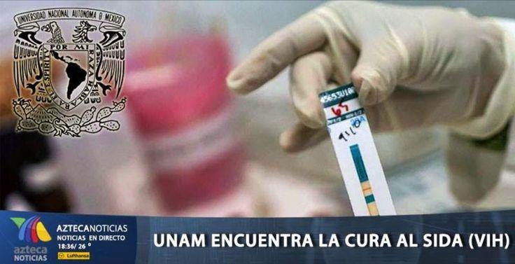UNAM encuentra la cura al Sida (VIH)  Por fin una esperanza para una de las peores enfermedades que existen!   Comparte esta información,  hay mucha gente a la que le interesa...