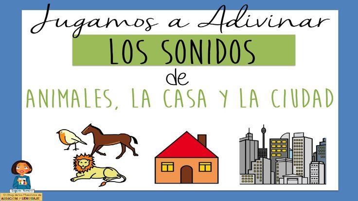Jugamos a Adivinar los Sonidos de los Animales, la Casa y la Ciudad_Disc...