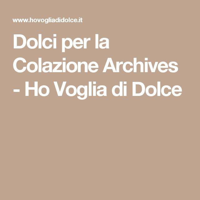 Dolci per la Colazione Archives - Ho Voglia di Dolce