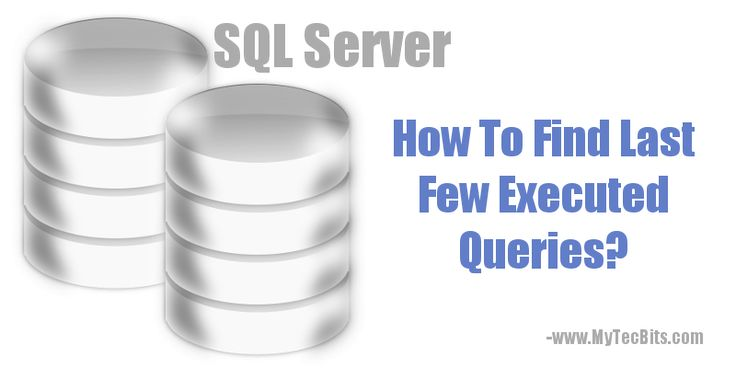 How To Find Last Few Executed Queries in SQL Server?  @ http://www.mytecbits.com/microsoft/sql-server/find-last-few-executed-queries