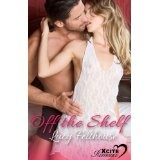 Off The Shelf (Xcite Romance) (Kindle Edition)By Lucy Felthouse