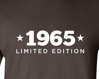 1965 Limited Edition Shirt 2015 Birthday 50th Birthday Turning 50 Born in 1965 Great Birthday Gift Milestone Mens Ladies Modern BD-416