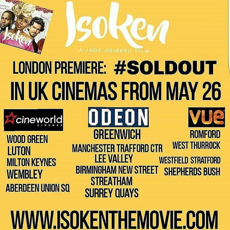"""Nigerian, Over 30, Successful But Not Yet Married"" - Cardinal Sin!!! - ISOKEN The Movie Out in UK Cinemas from MAY 26.. ________________  @Regrann from @djamediauk -  PUBLIC ANNOUNCEMENT!!! United Kingdom get ready!!! ���������������� @ISOKENtheMovie is coming to a screen near you!!! It's the BIG ONE we've all been waiting for and UK audiences get to see it first.���������������� @Jade.Osiberu's ISOKEN The Movie will be showing in selected UK cinemas (London, Essex, Manchester, Birmingham…"