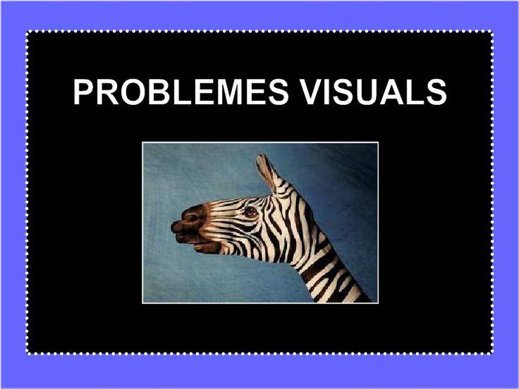 Problemes visuals IV