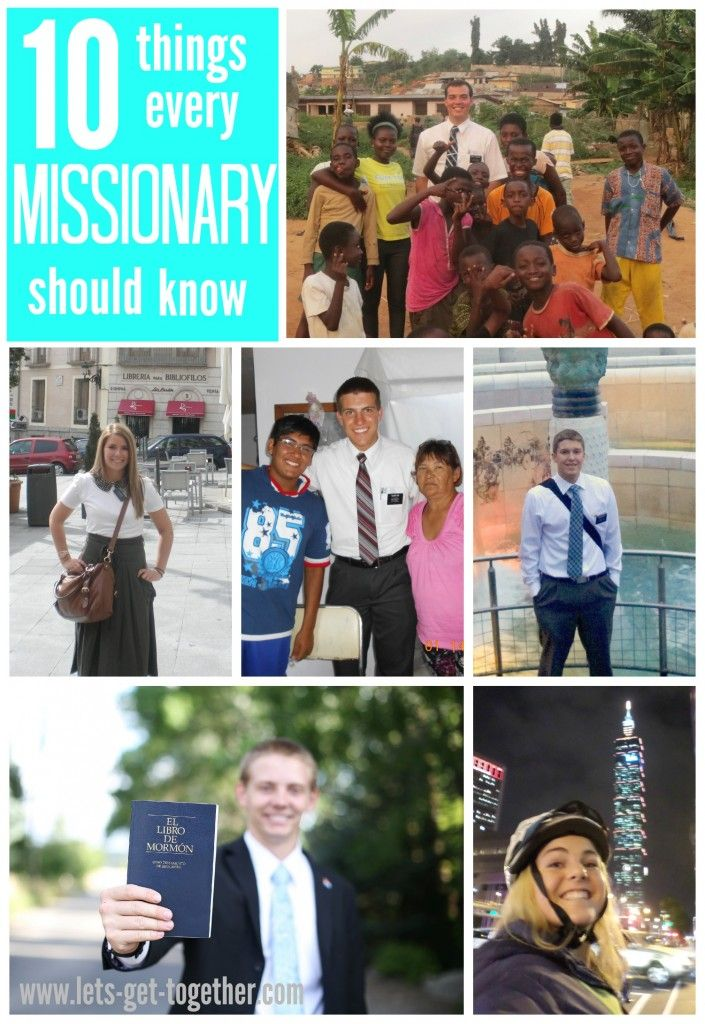 10 Things Every Missionary Should Know-A Letter from a Mission President   Let's Get Together An AMAZING letter from a mission president. Perfect for departing, new, and experienced missionaries and their parents. Would make a great #fhe before your missionary leaves! #missionary #lds