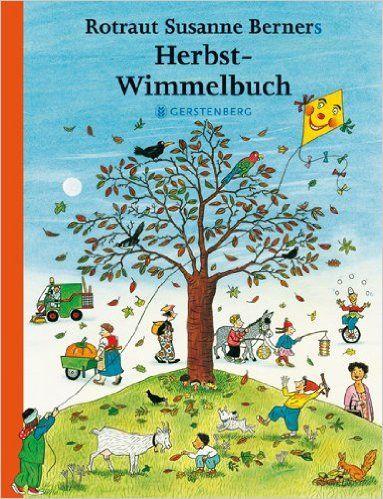 Herbst-Wimmelbuch, ganz tolle Wimmelbuch Serie, die alle zusammen passen und eine durchgehende Geschichte haben: Amazon.de: Rotraut Susanne Berner: Bücher