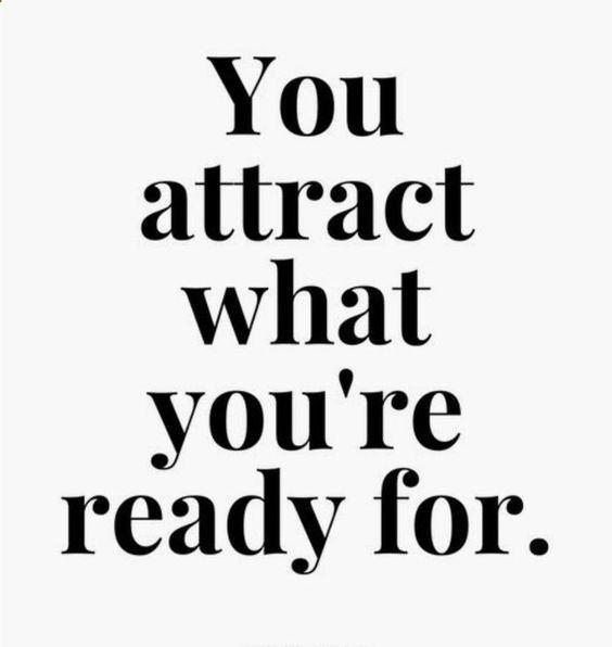 Sie ziehen an, wofür Sie bereit sind. Immer positive und positive Dinge bleiben …