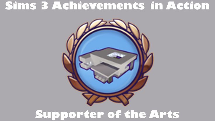 A video guide to The Sims 3 Achievements. This video is about the bronze achievement Supporter of The Arts.    #thesims3 #thesims #youtube #video #sims #gaming #Sims3Achievements