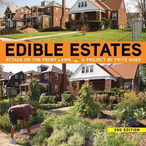 I would love to do this to my home: Worth Reading, Front Lawn, Yard Vegetables, Books Worth, Front Yard, Vegetables Gardens, Fritz Haeg, Edible Estates, Undat Cxl Haegbook