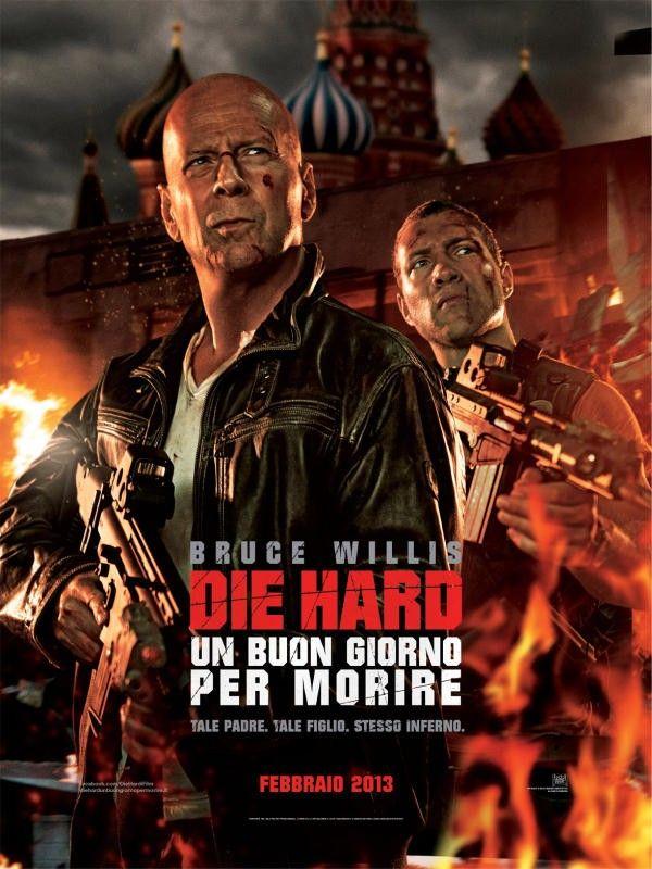 Die Hard - Un buon giorno per morire è un film del 2013 diretto da John Moore.  È il quinto capitolo della saga che vede protagonista Bruce Willis nei panni del poliziotto John McClane; la serie cinematografica è iniziata con Trappola di cristallo (1988), e proseguita con 58 minuti per morire - Die Harder (1990), Die Hard - Duri a morire (1995) e Die Hard - Vivere o morire (2007).