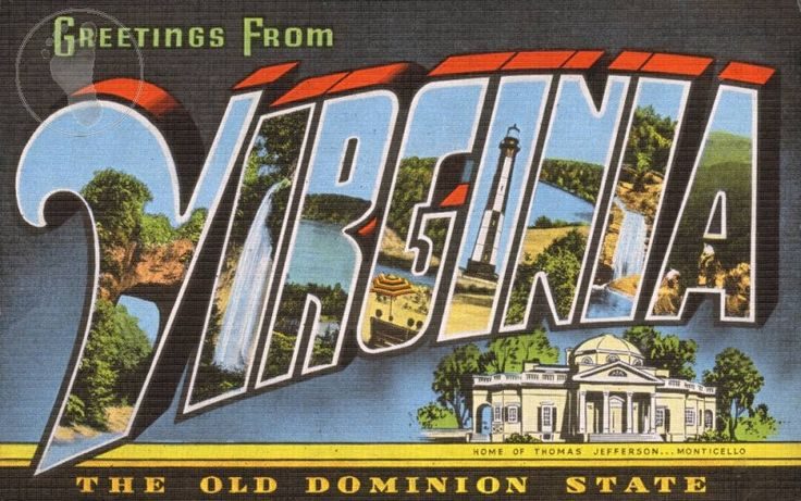 """Greetings from Virgina, """"The Old Dominion State"""