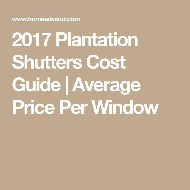 2017 Plantation Shutters Cost Guide | Average Price Per Window