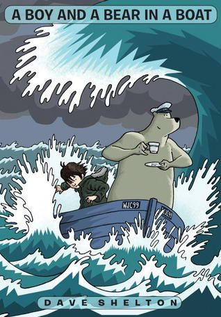"""A boy and a bear in a boat"", by Dave Shelton - A boy and a bear go to sea, equipped with a suitcase, a comic book, and a ukulele. The bear assures the boy that they are traveling a short distance and it really shouldn't take very long. But then they encounter ""unforeseeable anomalies"": turbulent stormy seas! a terrifying sea monster! and the rank remains of The Very Last Sandwich. (Cover differs from catalogue image)."